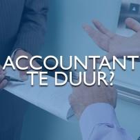 Is uw accountant te duur?